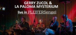 Gerry Zucol & La Paloma Mysterium