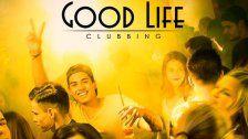 5x2 VIP Tickets für Good Life Clubbing gewinnen!